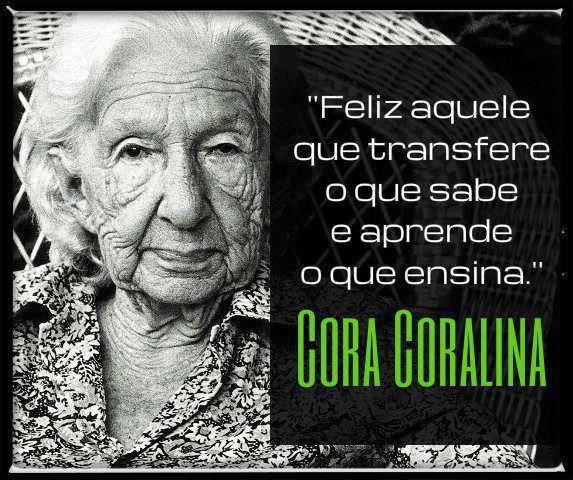 xFeliz-aquele-que-transfere-o-que-sabe-e-aprende-o-que-ensina-Cora-Coralina.jpg.pagespeed.ic.aYmoA6bKoj